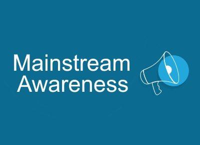 Mainstream Awareness